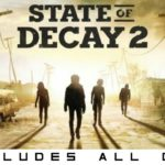 STATE OF DECAY 2 Highly Compressed Download With Direct
