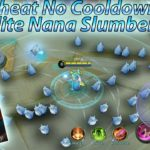 Tutorial Hack Cooldown Skills Hero Nana Skin Elite Slumber Party