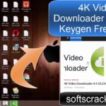 4K Video Downloader 4.4.10 Crack + Keygen Free Get