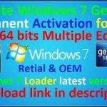 Activate Windows 7 Genuine Permanent activation for FREE – 32