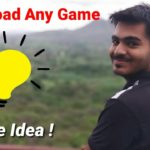 Download Any Game For Free Must watch till end Full Explained