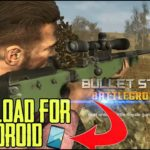 Download Bullet Strike Battlegrounds For Free on Android