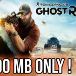 Download Ghost Recon Wildlands For PC Highly Compressed 100