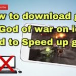 how to download God Of War on ios and to Speed up game no jb no