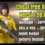 Cheat Free Fire Terbaru Versi 1.20.6 Part2