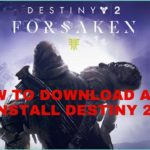How to download and install Destiny 2 on PC