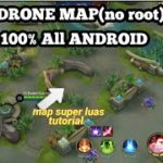 TutorialCara Drone Map Mobile Legends – 100 No Root Work All