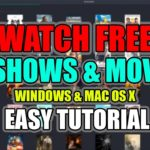 WATCH FREE MOVIES TV SHOWS WITH NO ADS (Windows MAC OS X)