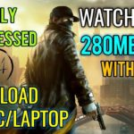 Watch Dogs for pc 280MB ONLY Game Download In Highly Compressed