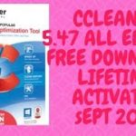 CCLEANER 5.47.6726 ALL EDITION WITH LICENSE KEY (100 LIFETIME