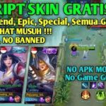 File Script Skin Gratis Mobile Legends No Root, No Banned, Semua