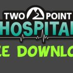 HOW TO DOWNLOAD AND INSTALL TWO POINT HOSPITAL FOR FREE (WORKING