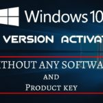 Permanently activate Windows 10 without any Software and Product