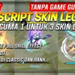 SCRIPT SKIN LEGEND NO ROOT TANPA GAME GUARDIAN TERBARU 2018 100