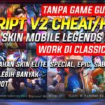 SCRIPT V2 CHEATHACK SKIN MOBILE LEGENDS TANPA GAME GUARDIAN