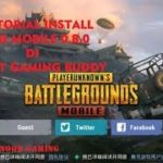 TURTORIAL INSTALL UPDATE PUBG MOBILE 0.8.0 DI TENCENT GAMING