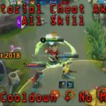 Tutorial cara cheat No Cooldown dan No Mana Akai Mobile legends
