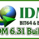 Internet Download Manager IDM 6.31 Build 7 For Free + Serial Key