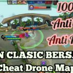 UPDATE Cheat Drone Map ONLY terbaru Mobile legend dan Tester di