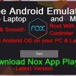 Android emulator Nox Player – How to Download,Install Use Nox