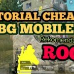 PUBG MOBILE CHEAT WALLHACK TUTORIAL CARA MENGUNAKANNYA