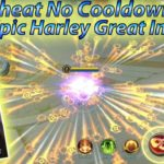 Tutorial Hack Cooldown Skills Hero Harley Skin Epic Great