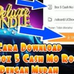 BEGINI CARANYA DOWNLOAD FILE BOX 5 CASH NO ROOT