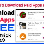 How To Download Paid Apps For Free On Android Top Tricks