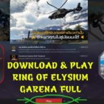 Ring Of Elysium – How To DOWNLOAD PLAY Version GARENA Full