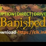 Banished Full Game Download For PCGoogle DriveSteam –