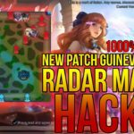 CHEAT RADAR MAP HACK MOBILE LEGENDS PATCH GUINEVERE