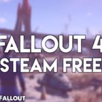 Download FALLOUT 4 – FREE – PC VERSION – STEAM CLIENT