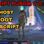 SCRIPT PUBGM V 0.12.0 UPDATE 18 APRIL 2019 – link mediafire