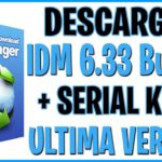 DESCARGAR Internet Download Manager 6.33 Build 2 Full Español +