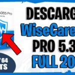 ✅DESÇÃRGÃR Wise Care 365 Pro 5.3.2 Full 2019 Español