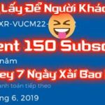 Event ❣️ Mừng 150 Subscribe 💕💕💕 – Share 2 Key