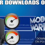 How to Download PS4 Files Faster