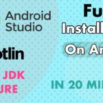 Android Studio Full Installation Free in 1 hour