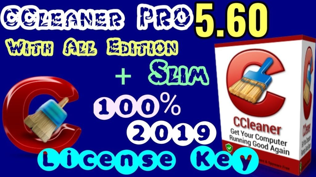 CCleaner Professional 5.60 License Key 2019 (Without Crack)