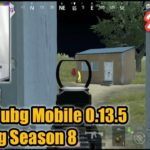 CHEAT PUBG MOBILE 0.13.5 – OPENING SEASON 8