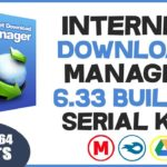 ✅DESCARGAR Internet Download Manager 6.33 Build 3 Full SERIAL