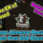 FoxWare.EX v1 Released BEST FREE HVH CHEAT FREE DOWNLOAD