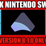HOW TO HACK YOUR SWITCH 8.1.0 COMPLETE GUIDE