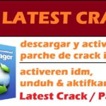 IDM CRACK PATCH SERIAL KEY Fixed Install free idm for