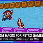 Useful ROM Hacks for Retro Games – Restorations, Fan