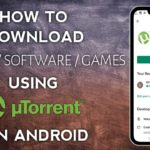 How To Download Movies,Software,Games Using Torrent On Android