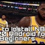 How to install NBA 2K20 Android For Beginners APK MOD and Crowd