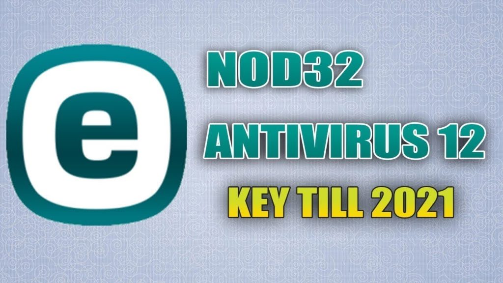 NOD32🔒 License Key 2021 Crack 12.2.29.0 + 2019 Keys Updated