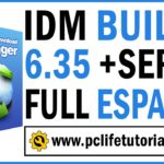 ✅DESCARGAR Internet Download Manager 6.35 Build 7 FULL SERIAL