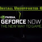 GeForce NOW – How to Install Unsupported Games on GeForce NOW